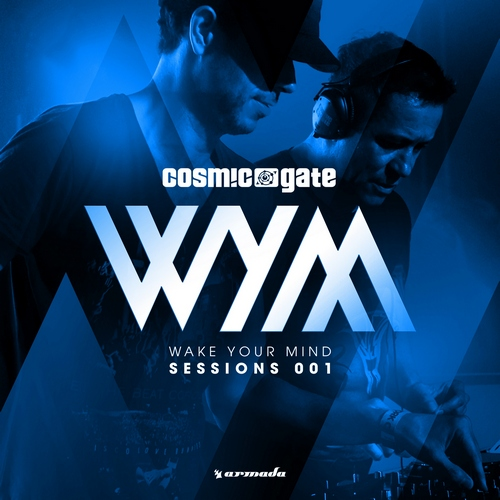 Cosmic Gate - Wake Your Mind Sessions 001 (front)